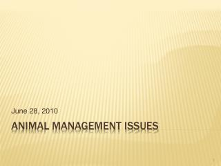 Animal Management Issues