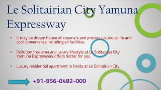 Luxury Lifestyle at Le Solitairian City Yamuna Expressway