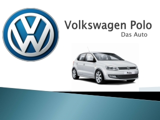 Volkswagen Polo a German Engineering Design and Technology