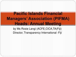 Pacific Islands Financial Managers' Association (PIFMA) Heads: Annual Meeting