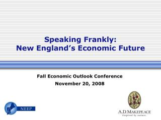 Speaking Frankly:   New England s Economic Future