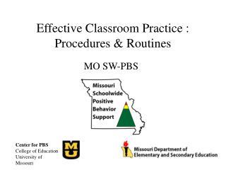 Effective Classroom Practice : Procedures & Routines