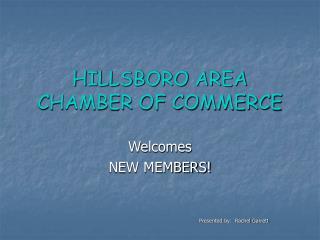HILLSBORO AREA CHAMBER OF COMMERCE