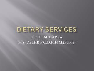 DIETARY SERVICES