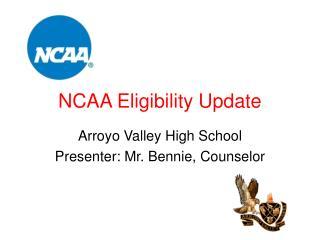 NCAA Eligibility Update