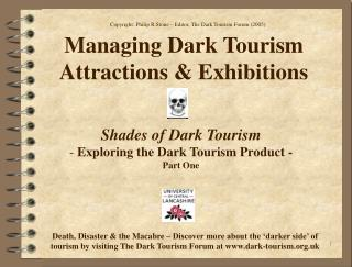 Managing Dark Tourism  Attractions & Exhibitions