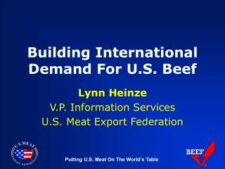 Building International Demand For U.S. Beef