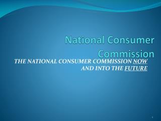 National C onsumer Commission