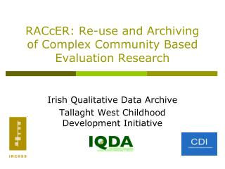 RACcER: Re-use and Archiving of Complex Community Based Evaluation Research