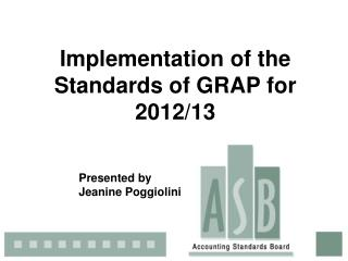 Implementation of the Standards of GRAP for 2012/13