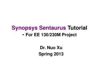 Synopsys Sentaurus Tutorial - For EE 130/230M Project