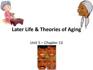 Later Life & Theories of Aging