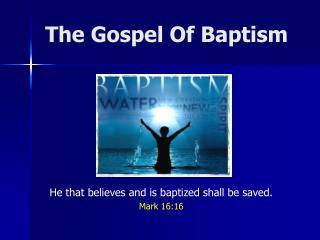 The Gospel Of Baptism
