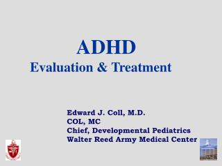 ADHD       Evaluation & Treatment