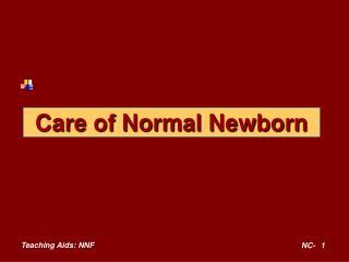 Care of Normal Newborn