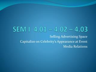 SEM I 4.01 – 4.02 – 4.03