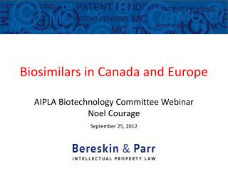 Biosimilars in Canada and Europe