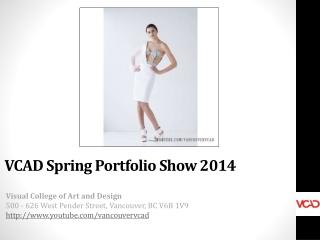 VCAD Spring Portfolio Show 2014 in Vancouver, BC
