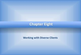 Working with Diverse Clients