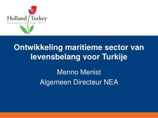 Ontwikkeling maritieme sector van levensbelang voor Turkije
