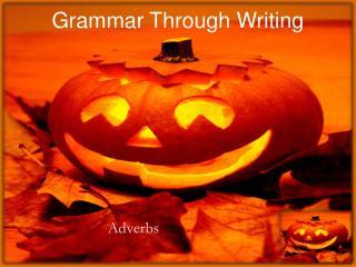 Grammar Through Writing