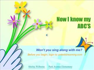 Now I know my ABC S