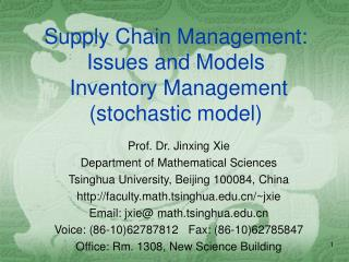 Supply Chain Management: Issues and Models  Inventory Management stochastic model