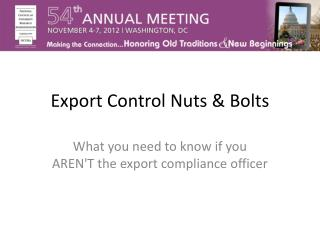 Export Control Nuts & Bolts