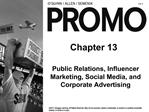 Public Relations, Influencer Marketing, Social Media, and Corporate Advertising