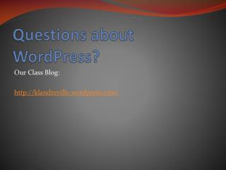 Questions about  WordPress ?