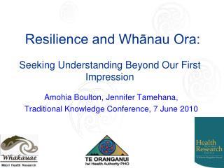 Resilience and Whānau Ora: