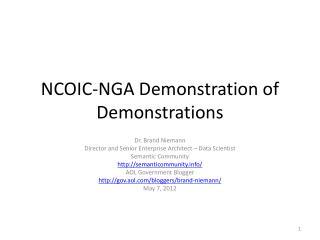 NCOIC-NGA Demonstration of Demonstrations