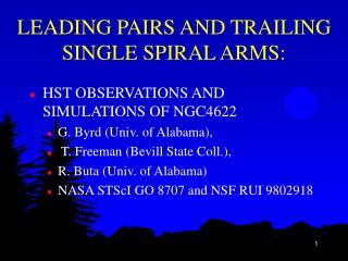 LEADING PAIRS AND TRAILING SINGLE SPIRAL ARMS: