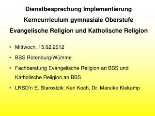 Dienstbesprechung Implementierung Kerncurriculum gymnasiale Oberstufe Evangelische Religion und Katholische Religion