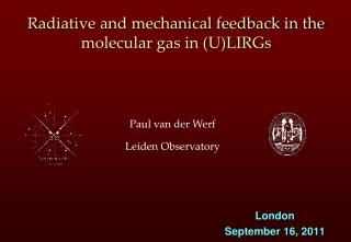 Radiative and mechanical feedback in the molecular gas in (U)LIRGs