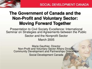 The Government of Canada and the Non-Profit and Voluntary Sector: Moving Forward Together