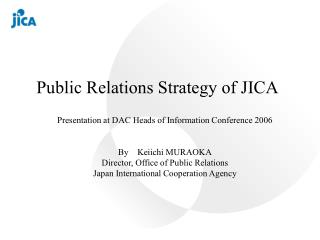 Public Relations Strategy of JICA