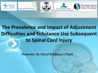 The Prevalence and Impact of Adjustment Difficulties and Substance Use Subsequent to Spinal Cord Injury