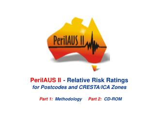 PerilAUS II - Relative Risk Ratings for Postcodes and CRESTA/ICA Zones