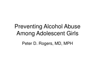 Preventing Alcohol Abuse Among Adolescent Girls