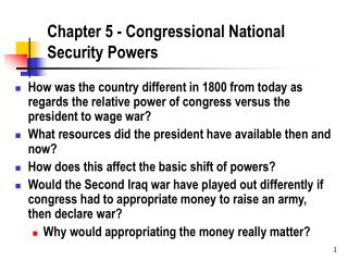 Chapter 5 - Congressional National Security Powers