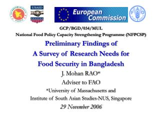 GCP/BGD/034/MUL National Food Policy Capacity Strengthening Programme (NFPCSP) Preliminary Findings of A Survey of Resea