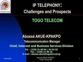 Abossé AKUE-KPAKPO Telecommunication Manager