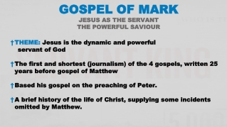 THEME: Jesus is the dynamic and powerful servant of God