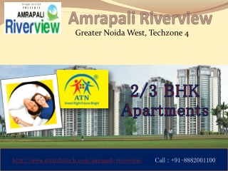 Amrapali Riverview new luxury flats in greater noida techzon
