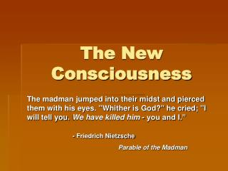 The New Consciousness