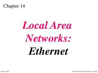 Local Area  Networks: Ethernet