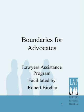 Boundaries for  Advocates
