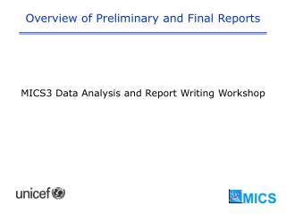 Overview of Preliminary and Final Reports