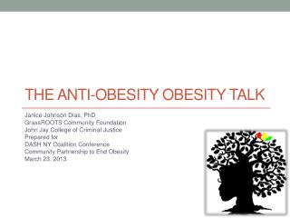 The Anti-Obesity Obesity Talk